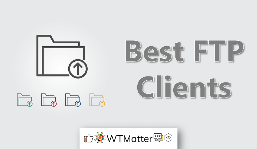 Best FTP Clients for Windows, Mac & Linux Users - WTMatter