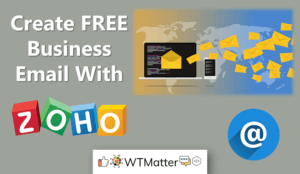 How To Create Free Business Email With Zoho