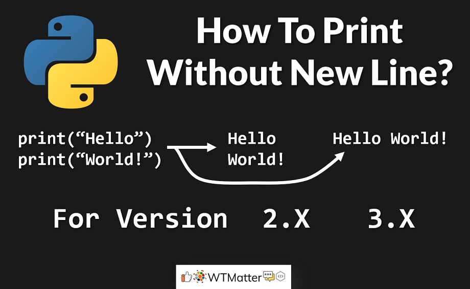 Print Without Newline in Python (Print in the same line) - WTMatter